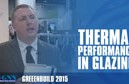 Thermal Performance Puts Glazing at Premium